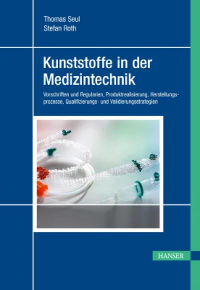 Fachbuch - Kunststoffe in der Medizintechnik